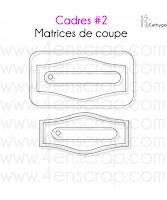 http://www.4enscrap.com/fr/les-matrices-de-coupe/299-cadres-2.html?search_query=cadre+2&results=4