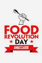 Food Revolution Day Ambassador