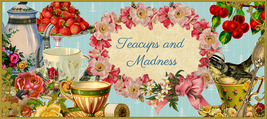 Teacups and Madness