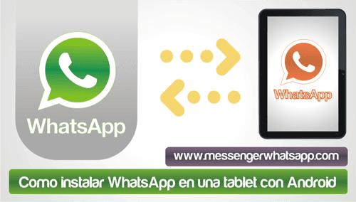 Como instalar WhatsApp en una tablet con Android