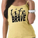 LIFE is for the BRAVE STORE