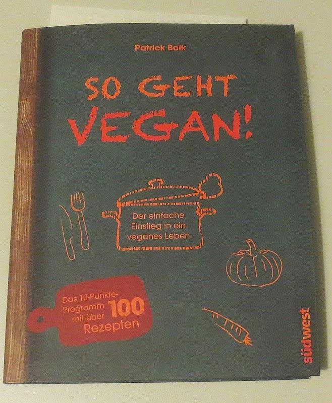 Kochbuch von Patrick Bolk: So geht vegan!