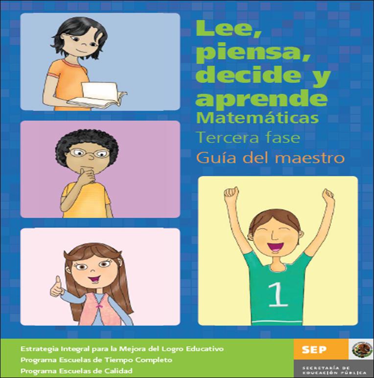 Fase 3 Matemáticas Maestro ~ Lee, piensa, decide y aprende