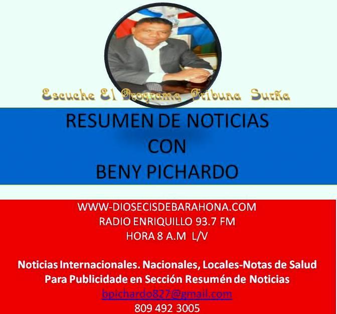 RESUMEN DE NOTICIAS CON BENY PICHARDO