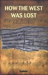 'How the West Was Lost' by Alexander Boot