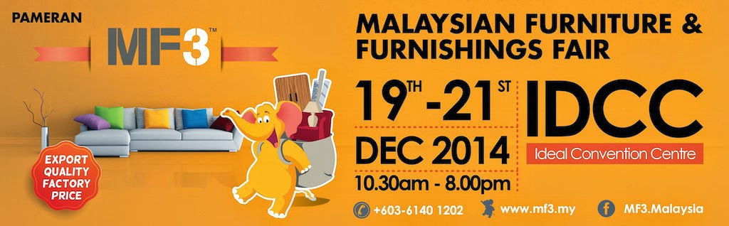 Malaysian Furniture & Furnishings Fair (MF3) 2014 @ Ideal Convention Centre Shah Alam