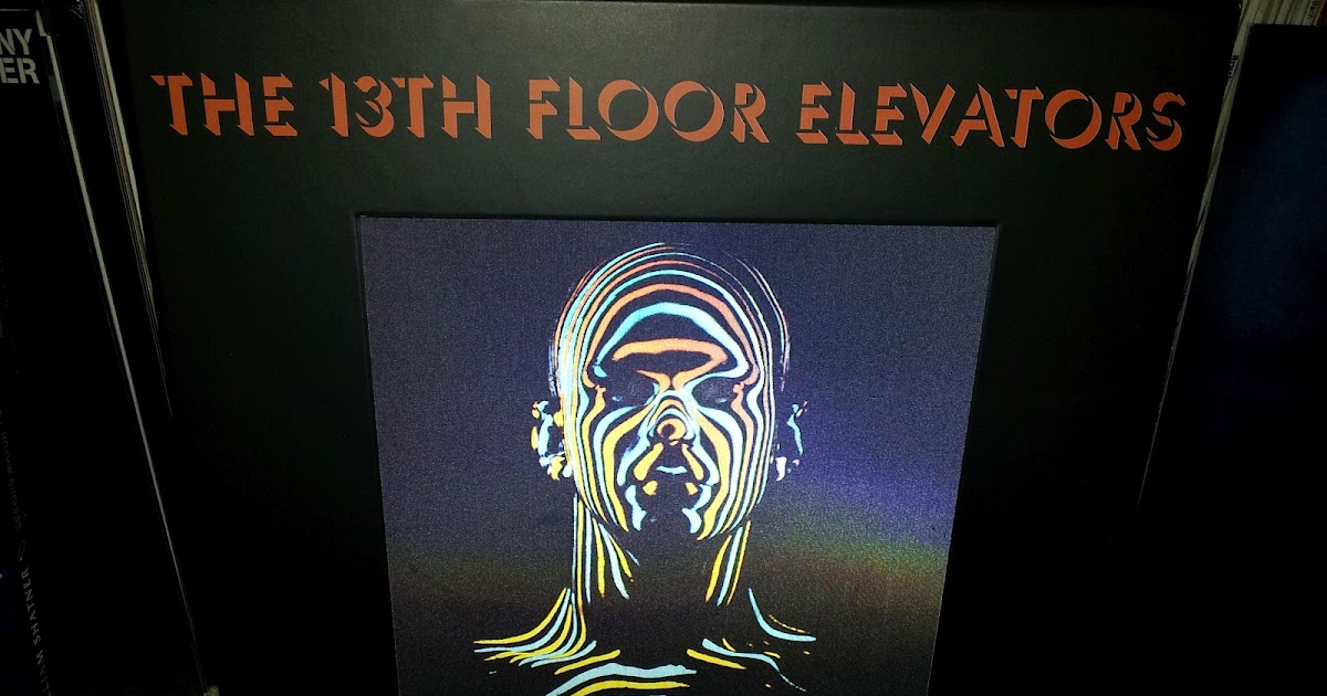 The 13th floor elevators music of the spheres vinyl box for 13 th floor elevators
