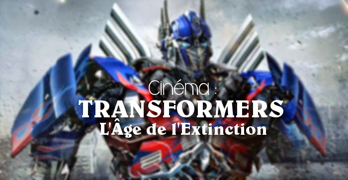 Transfomers âge extinction Mickael Bay Mark Wahlberg