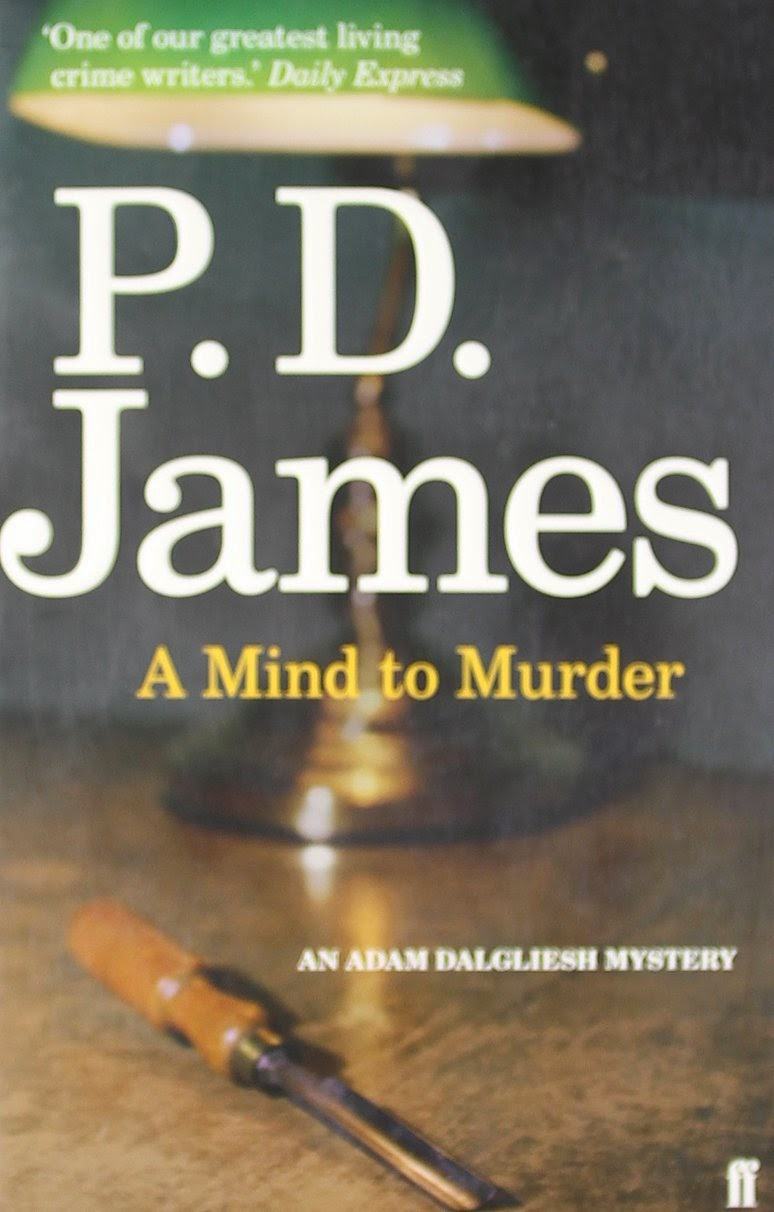 A Mind to Murder (Published in 1963) - Authored by PD James - Second adventure for Dalgliesh