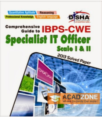 Comprehensive Guide to IBPS-CWE Specialist IT Officer Scale I and II