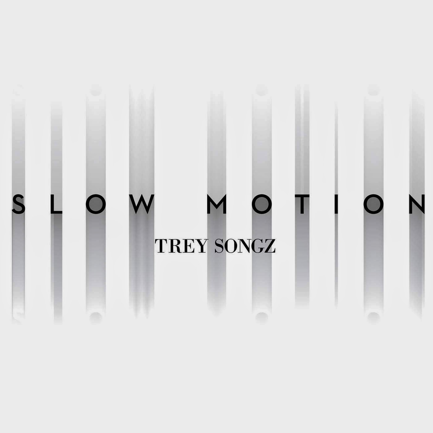 Trey Songz - Slow Motion - Single Cover