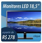 Promoção de Monitores LED e LCD 18,5