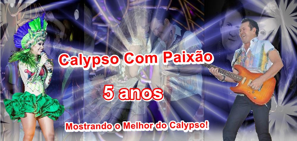 ::.Calypso Com Paixão.::