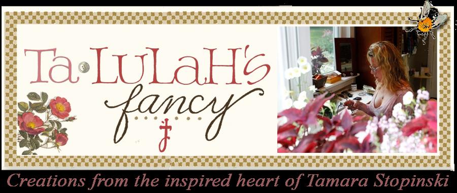 Talulah's Fancy