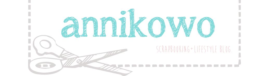 Annikowo - scrapbooking + lifestyle