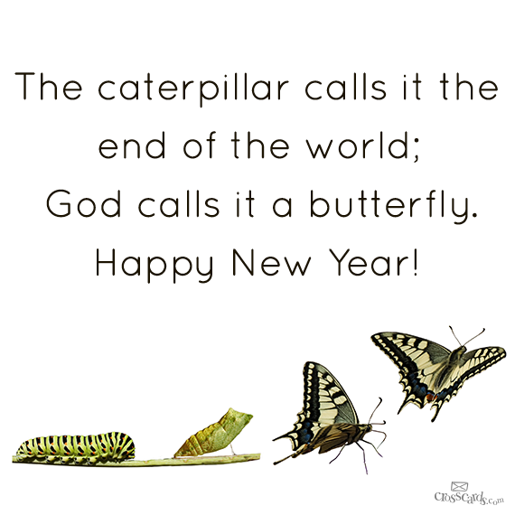 THE CATERPILLAR CALLS IT THE END OF THE WORLD; GOD CALLS IT A ...