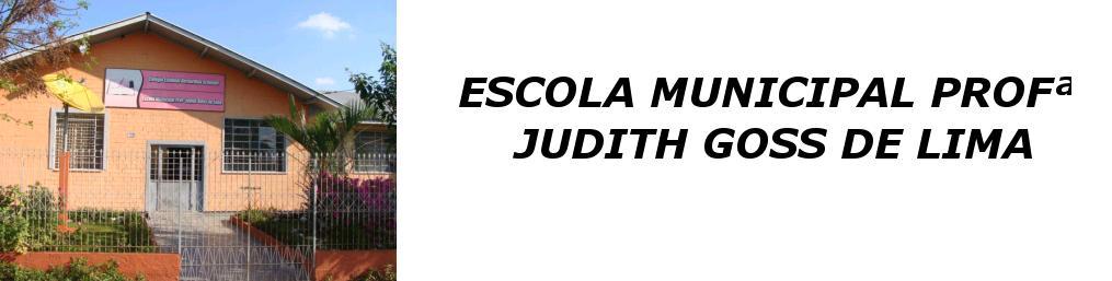 Escola Municipal Professora Judith Goss de Lima