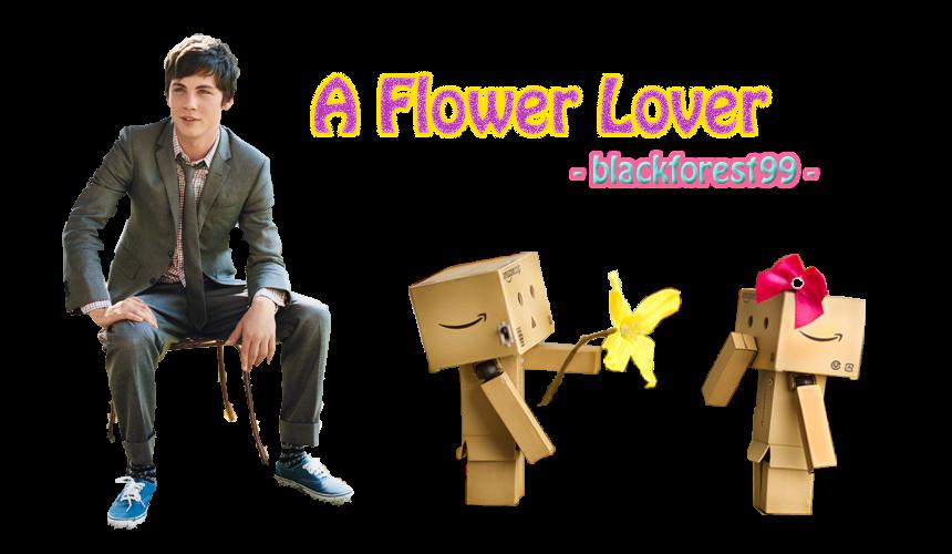 A Lover, Flower Lover