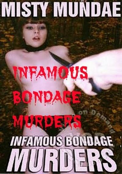 Infamous Bondage Murders 1998