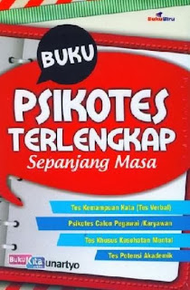 http://www.bukukita.com/Psikologi-dan-Pengembangan-Diri/Psikologi/119220-Buku-Psikotes-Terlengkap-Sepanjang-Masa.html