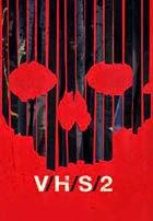 VHS 2 (Las Cronicas del Miedo 2) (2013)