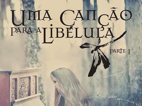 Resenha #118 - Uma Canção para a Libélula - Juliana Daglio - Editora Deuses