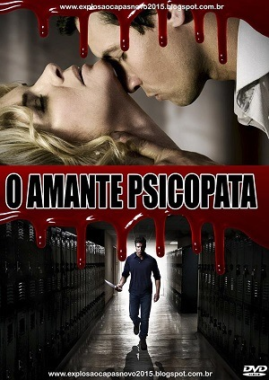 O Amante Psicopata HD Filmes Torrent Download capa