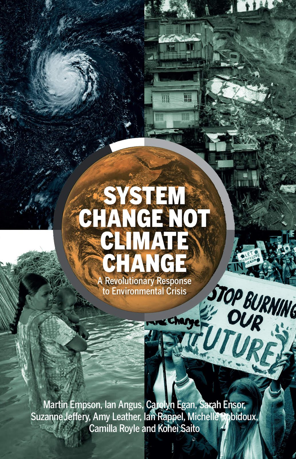 System Change not Climate Change: A Revolutionary Response to Environmental Crisis