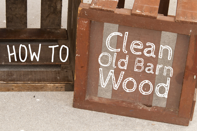 How To Clean Wood insideways: how to clean old wood