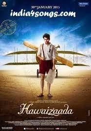 Hawaizaada Songs Bollywood Movie Mp3 Songs.pk Download New Songs 2015