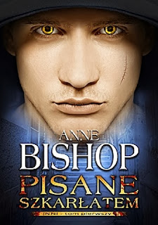 """Pisane szkarłatem"" Anne Bishop"