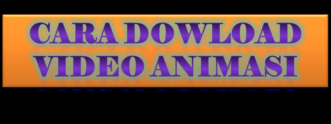 cara downlod video youtube/animasi
