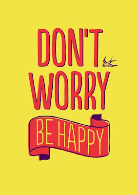 don't worry be happy quotes and phrases