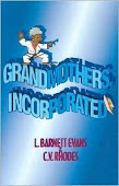 Book #1 in the Grandmothers, Incorporated series