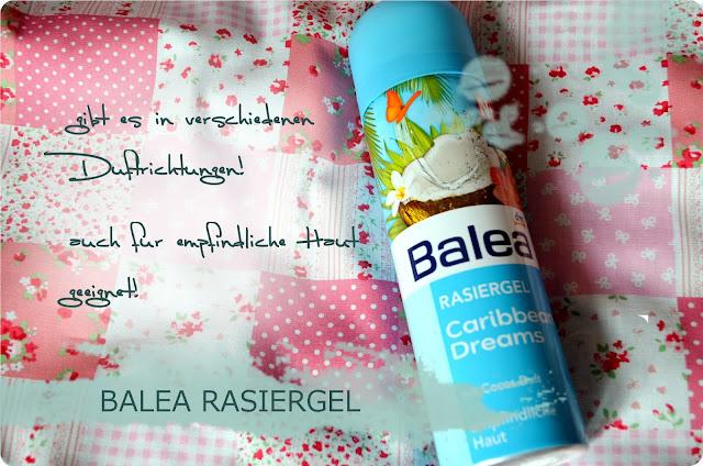 Meine Top 3 Nachkaufprodukte - Balea Rasiergel