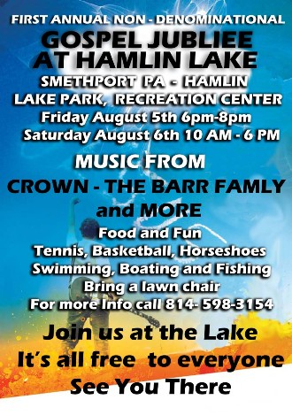 8-5/6 Gospel Jubilee At Hamlin Lake