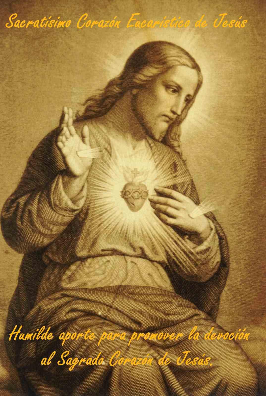 Sacratísimo Corazón Eucarístico de Jesús
