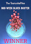 Mid Week Blues Buster Winner