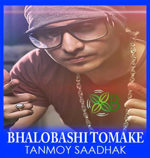 Bhalobashi Tomake, Tanmoy Sadhak