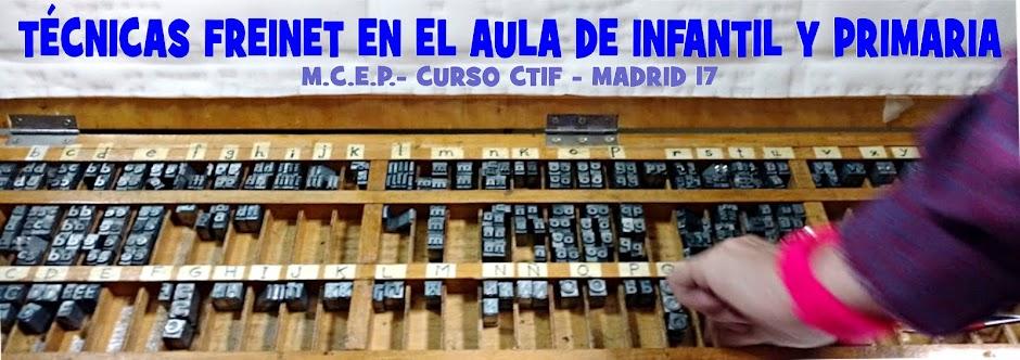 TÉCNICAS FREINET EN EL AULA DE INFANTIL Y PRIMARIA - MCEP - Curso CTOF - Madrid17