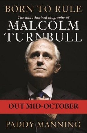 The Biography of Malcolm Turnbull