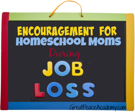 The Big Book of Homeschool Ideas, Encouragement for Homeschool Moms During Job Loss