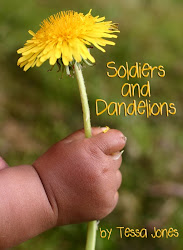 Soldiers and Dandelions