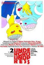 AAVV - UNDERGROUND PRESS - N°2, anno II, luglio-agosto-settembre 2006