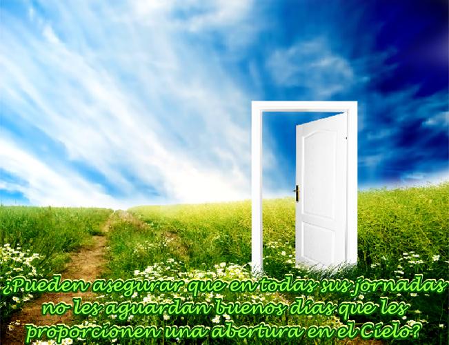 ¿Qué te hace feliz? ¿Cómo puedes hacer una Abertura en el Cielo?