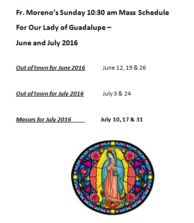 Fr. Moreno Summer Schedule