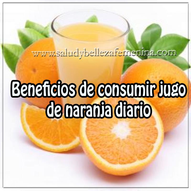 Salud y Nutrición,  beneficios consumir jugo naranja ,  naranja
