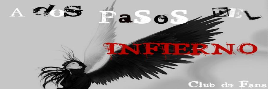 A Dos Pasos Del Infierno (Club de fans)
