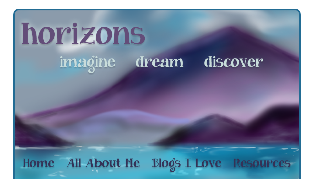 horizons - imagine, dream, discover