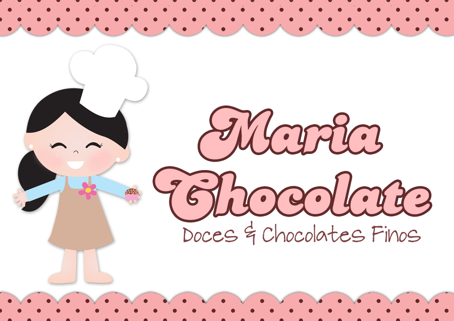 Maria Chocolate • Doces e Chocolates Finos•
